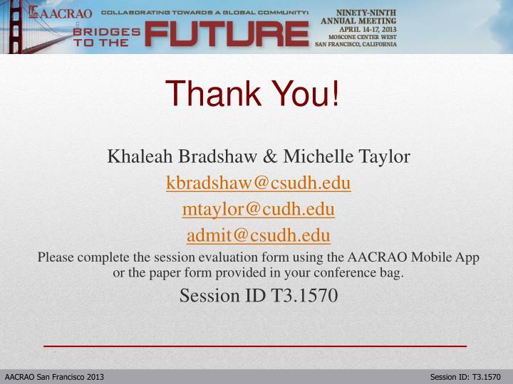 Khaleah Bradshaw & Michelle Taylor