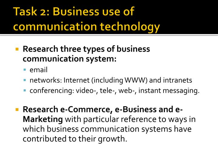 Task 2: Business use of communication technology