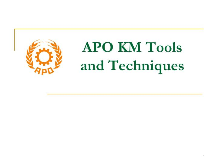 apo km tools and techniques n.