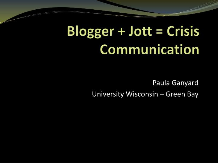 Blogger jott crisis communication