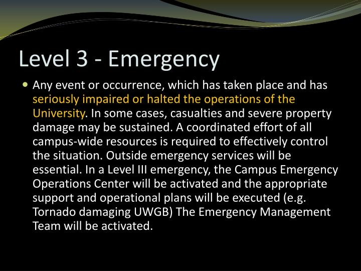 Level 3 - Emergency
