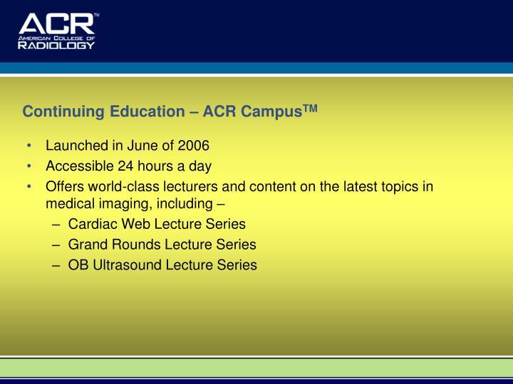 Continuing Education – ACR Campus