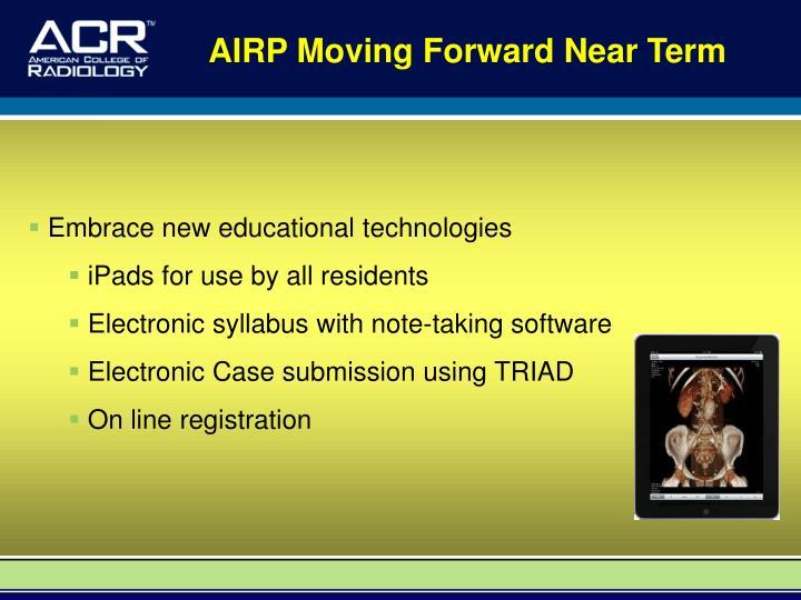 AIRP Moving Forward Near Term