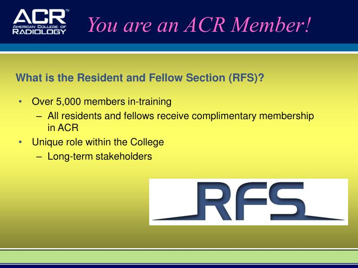 You are an ACR Member!
