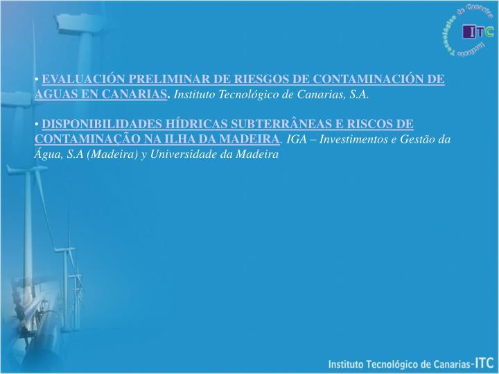 EVALUACIÓN PRELIMINAR DE RIESGOS DE CONTAMINACIÓN DE AGUAS EN CANARIAS