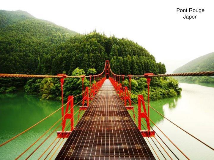 Pont Rouge    Japon