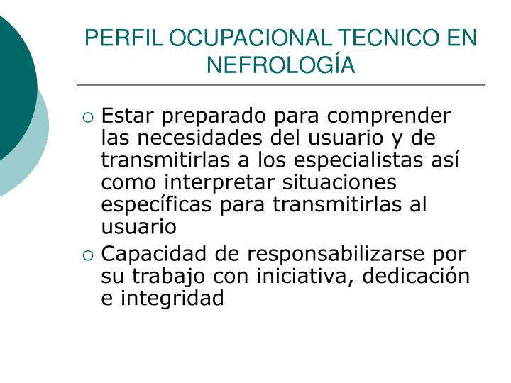 PERFIL OCUPACIONAL TECNICO EN  NEFROLOGÍA