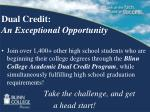 dual credit an exceptional opportunity