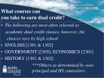 what courses can you take to earn dual credit