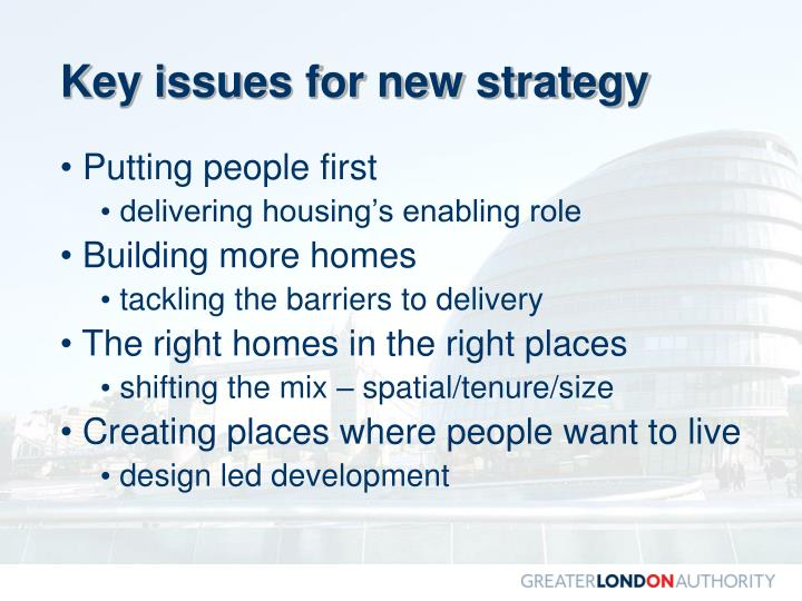 Key issues for new strategy