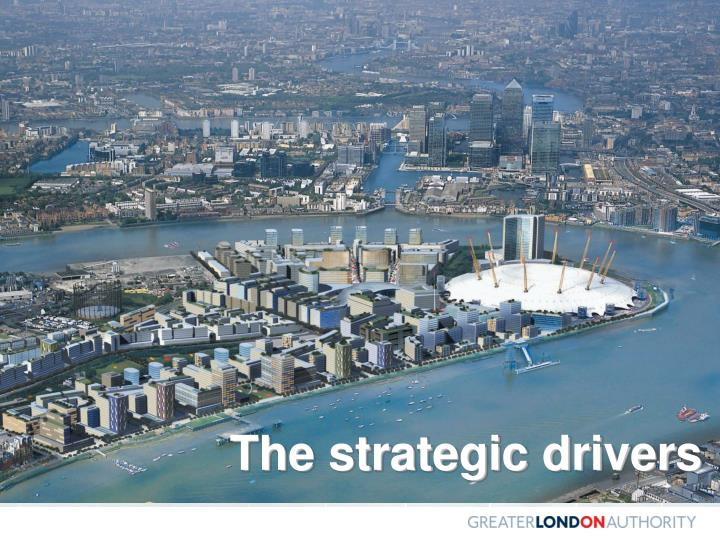 The strategic drivers