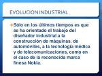 evolucion industrial