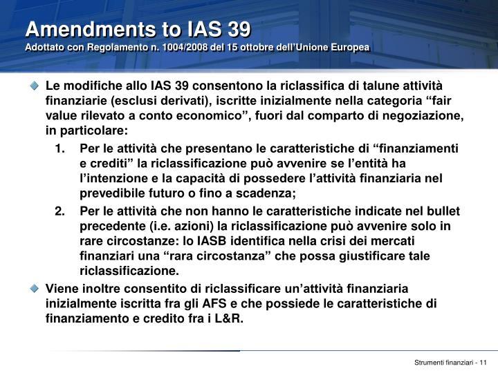 Amendments to IAS 39