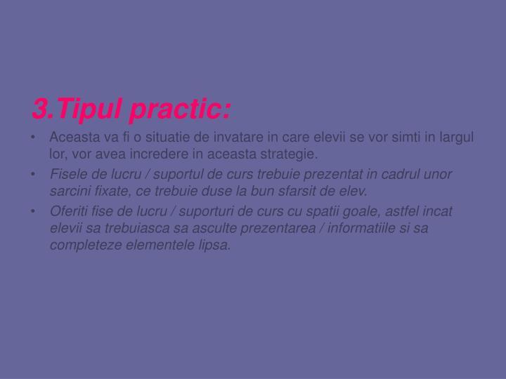 3.Tipul practic: