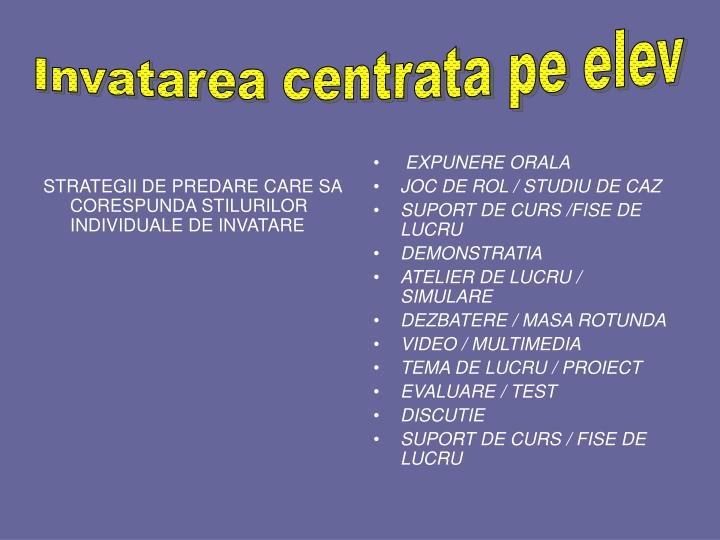 STRATEGII DE PREDARE CARE SA CORESPUNDA STILURILOR INDIVIDUALE DE INVATARE