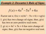 example 2 descartes s rule of signs