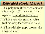 repeated roots zeros