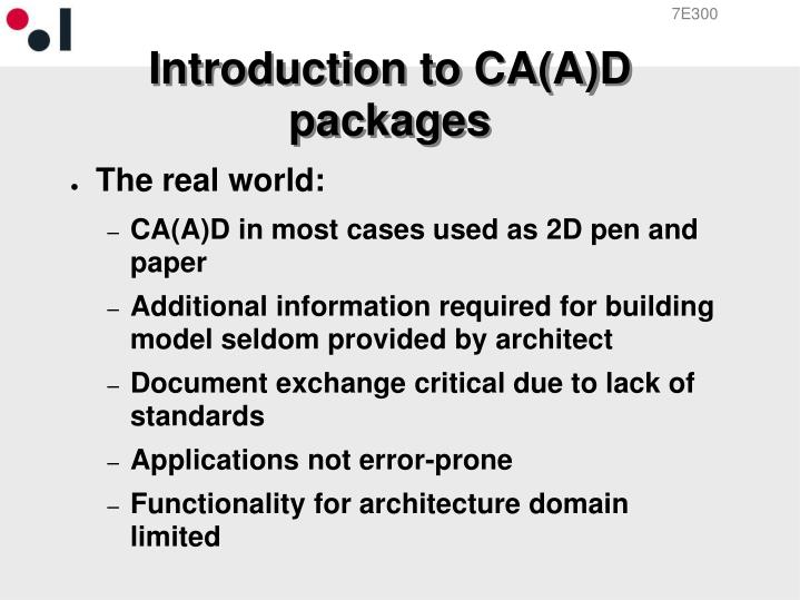 Introduction to CA(A)D packages