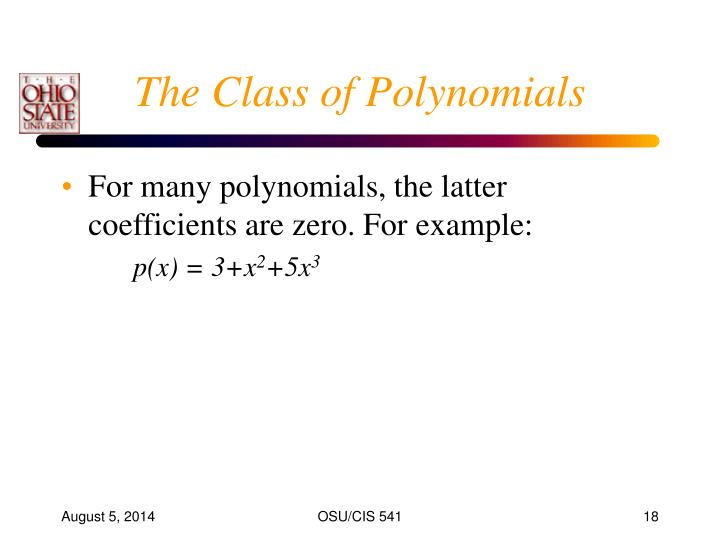 The Class of Polynomials