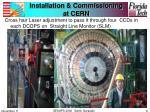 installation commissioning at cern