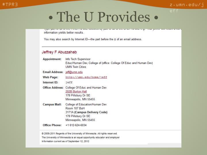 • The U Provides •