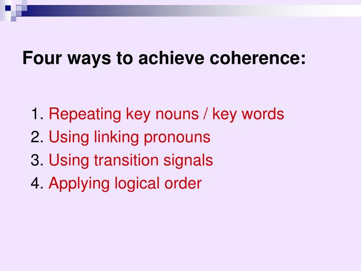 Four ways to achieve coherence: