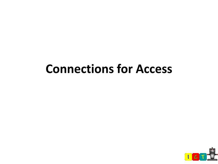 connections for access n.
