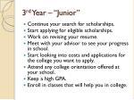 3 rd year junior