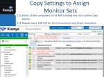copy settings to assign monitor sets
