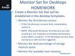 monitor set for desktops homework