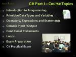 c part i course topics