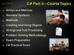 c part ii course topics