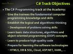 c track objectives