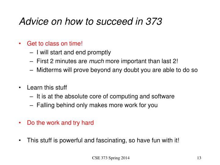 Advice on how to succeed in 373