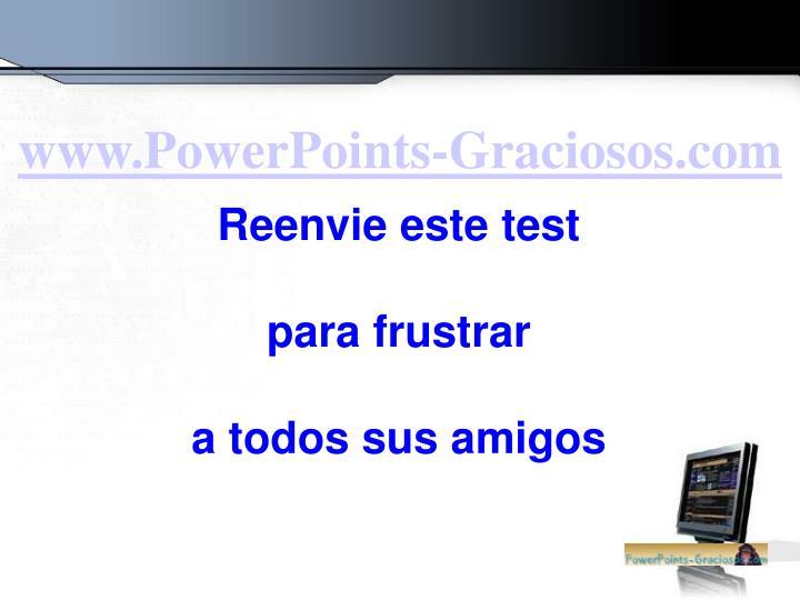 www.PowerPoints-Graciosos.com