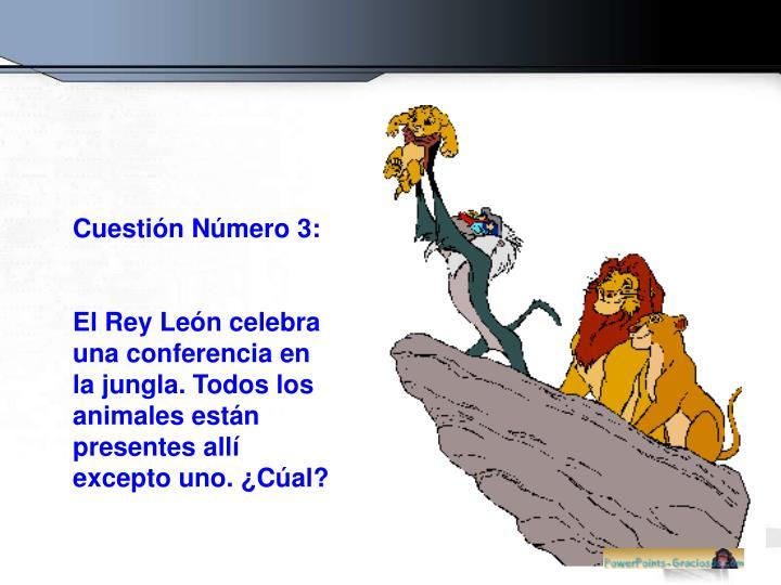Cuestión Número 3: