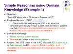 simple reasoning using domain knowledge example 1