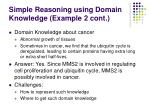 simple reasoning using domain knowledge example 2 cont