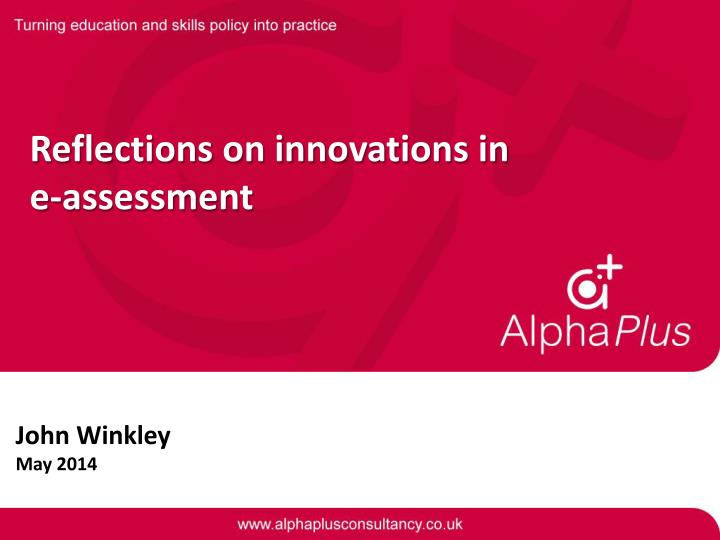 reflections on innovations in e assessment