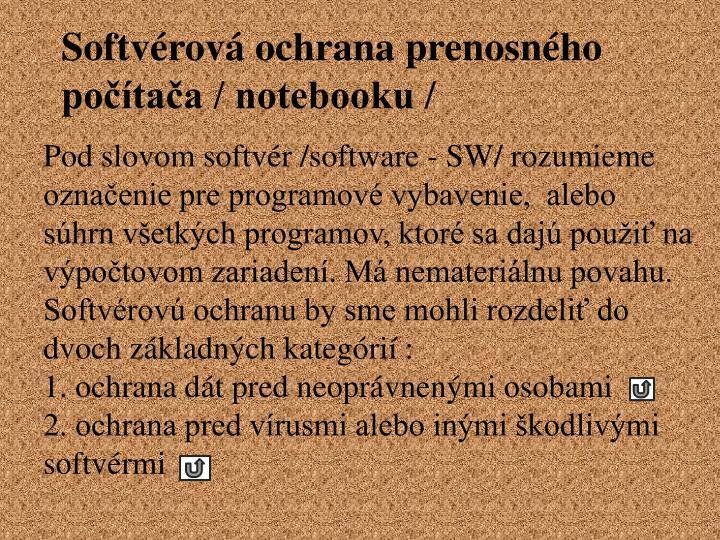 Softvérová ochrana prenosného počítača / notebooku