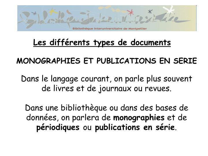 MONOGRAPHIES ET PUBLICATIONS EN SERIE
