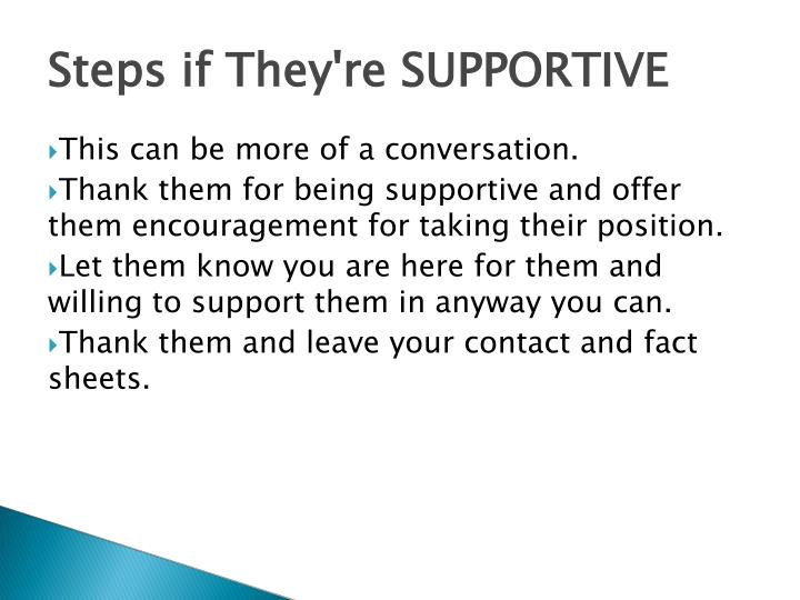 Steps if They're SUPPORTIVE