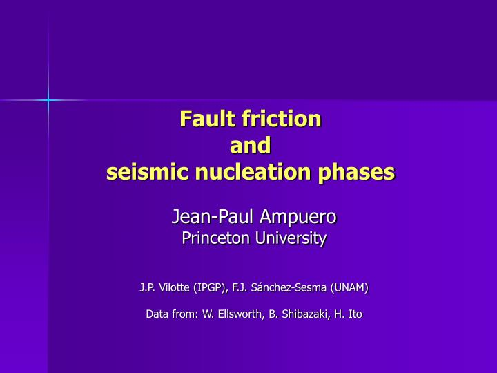 Fault friction and seismic nucleation phases