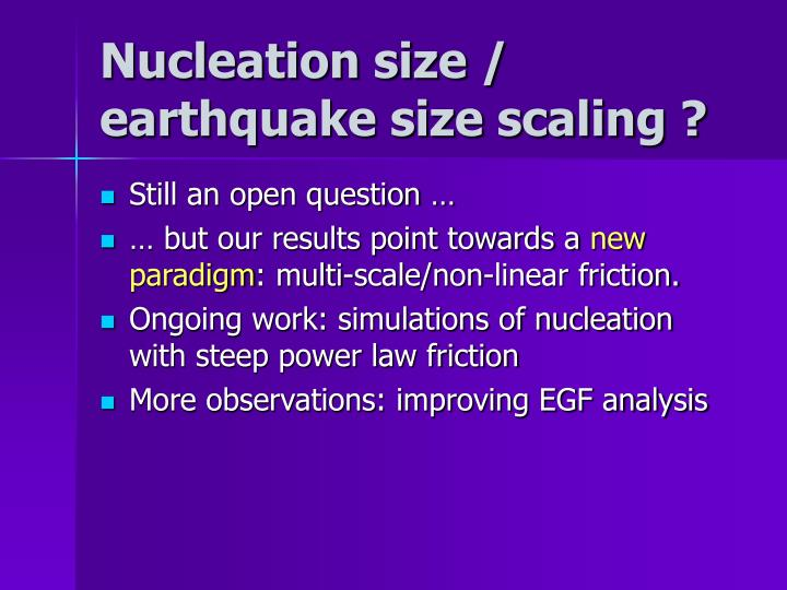 Nucleation size / earthquake size scaling ?