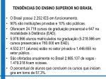 tend ncias do ensino superior no brasil1