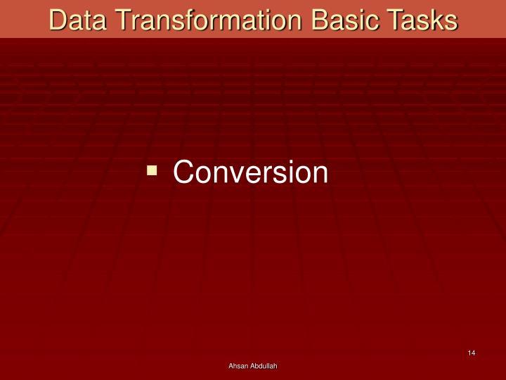 Data Transformation Basic Tasks