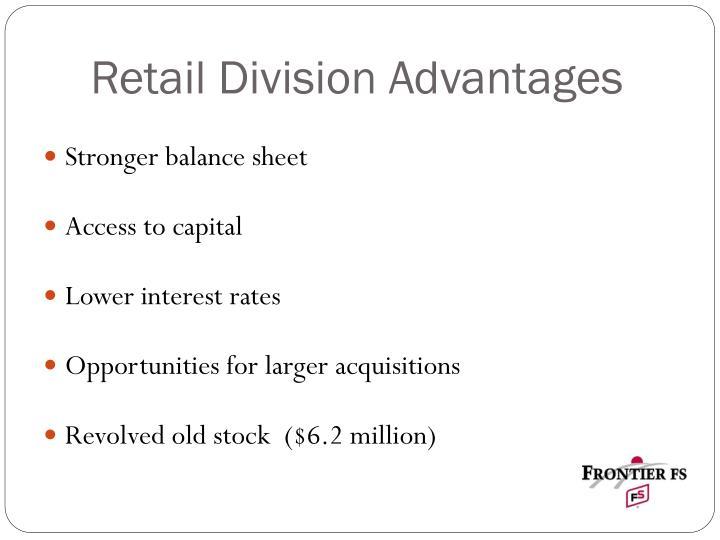 Retail Division Advantages