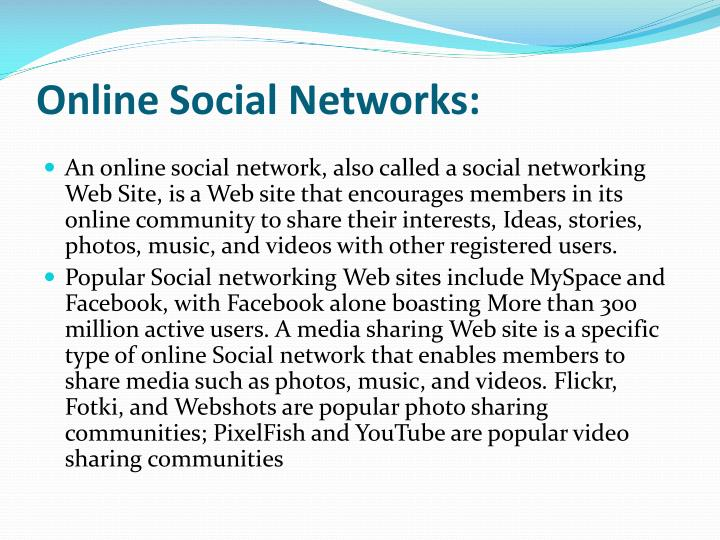 Online Social Networks: