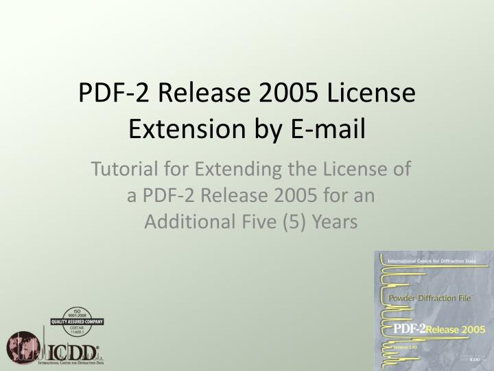 Pdf 2 release 2005 license extension by e mail