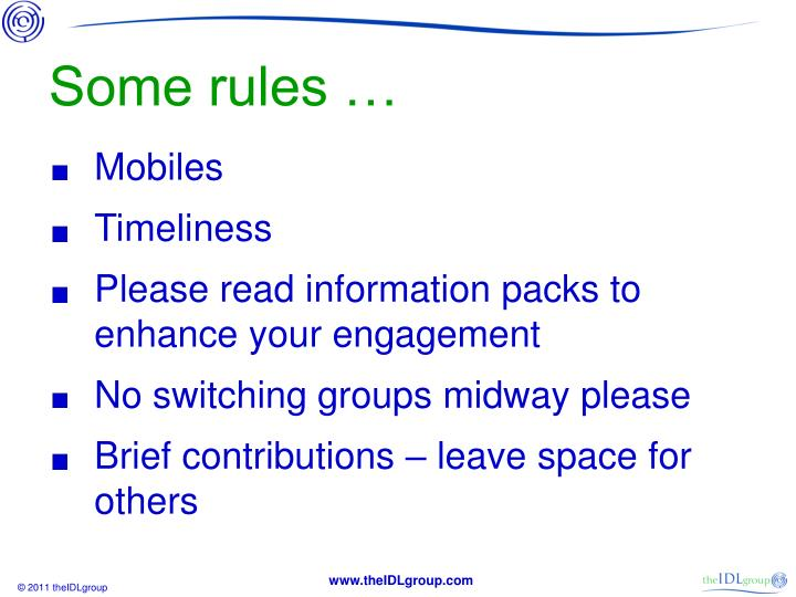 Some rules …
